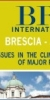 Brixia International Conference - OPEN ISSUES IN THE CLINICAL AND THERAPEUTIC MANAGEMENT OF MAJOR PSYCHIATRIC DISORDER